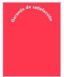 Garantía de satisfacción total